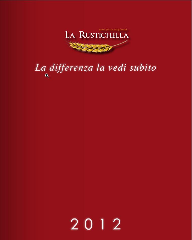 La Rustichella 2012